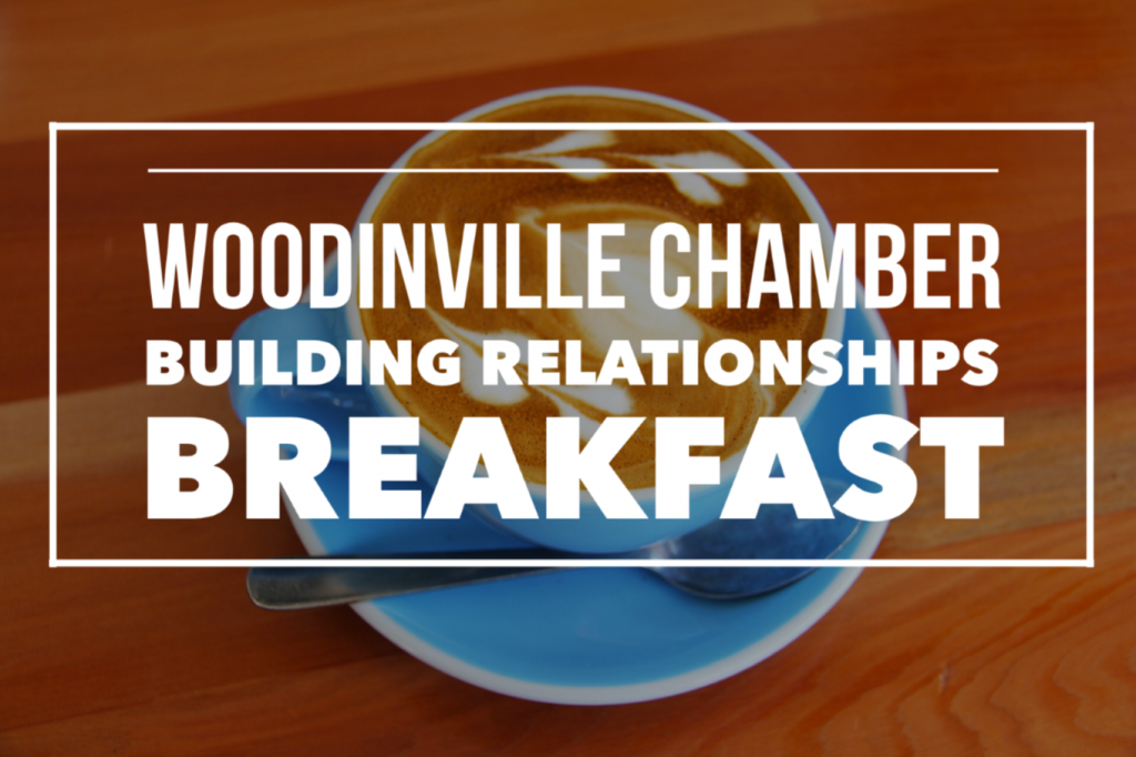 Woodinville Chamber - Building Relationships Breakfast Promo